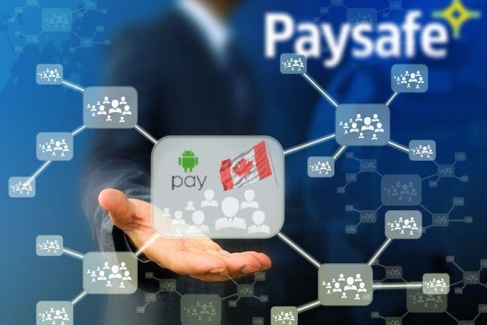 Paysafe предлагает Android Pay бизнес-клиентам в Канаде