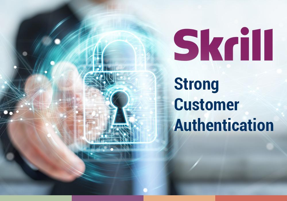 Строгая аутентификация клиентов Skrill действует уже в 8 странах